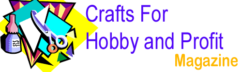 Crafts For Hobby and Profit Magazine