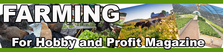 Farming For Hobby and Profit Magazine