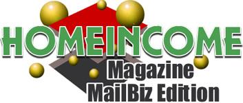 HomeIncome Magazine MailBiz Edition