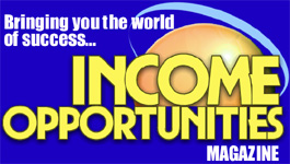 Income Opportunities Magazine