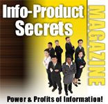 Info-Product Secrets Magazine