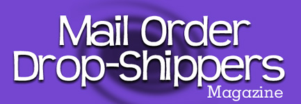 Mail Order Drop-Shippers Magazine