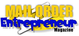 Mail Order Entrepreneur Magazine