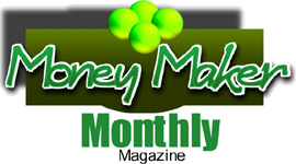 Money Maker Monthly Magazine