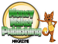 Money Maker Publishing Magazine